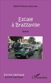 Escale à Brazzaville: Roman
