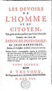 Les devoirs de l'homme et du citoyen, tels qu'ils lui sont prescrits par la loi naturelle: Volume 2