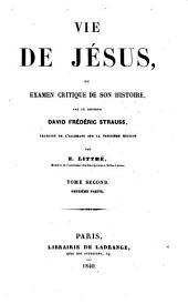 Vie de Jésus ou examen critique de son histoire: Volume2