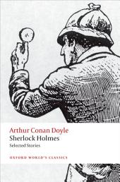 Sherlock Holmes. Selected Stories: Edition 2