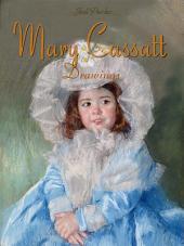 Mary Cassatt: Drawings