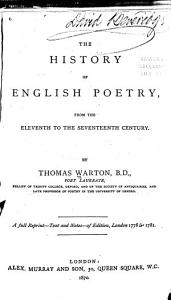 The History of English Poetry from the Eleventh to the Seventeenth Century PDF