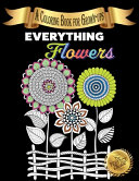 Download Everything Flowers Book