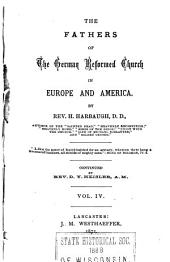 The Fathers of the German Reformed Church in Europe and America: Volume 4