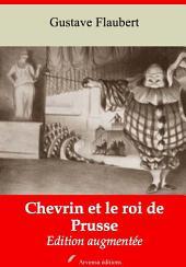 Chevrin et le roi de Prusse: Nouvelle édition augmentée