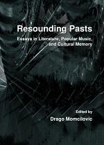 Resounding Pasts