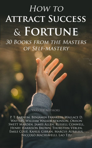 How to Attract Success   Fortune  30 Books from the Masters of Self mastery