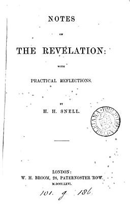 Notes on the Revelation  with practical reflections PDF