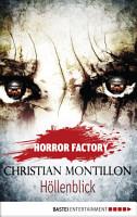 Horror Factory   H  llenblick PDF