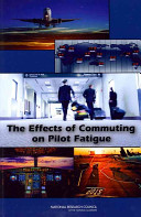 The Effects of Commuting on Pilot Fatigue