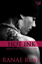 Hot Ink: Inked in the Steel City #1