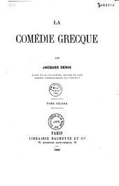 La comédie grecque: Volume2