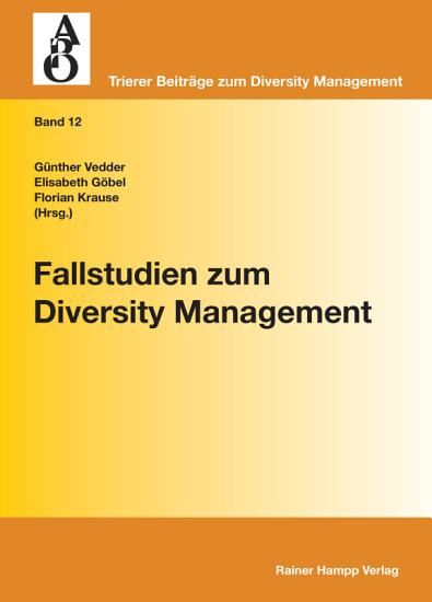 Fallstudien zum Diversity Management PDF