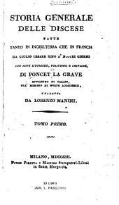 Storia generale delle discese fatte tanto in Inghilterra che in Francia, da Giulio Cesare sino a' nostri giorni ...