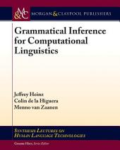 Grammatical Inference for Computational Linguistics