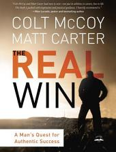 The Real Win: Pursuing God's Plan for Authentic Success