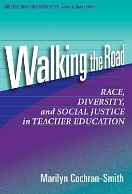 Walking the Road