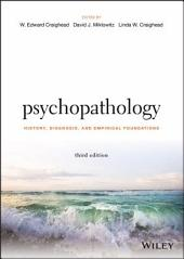 Psychopathology: History, Diagnosis, and Empirical Foundations, Edition 3