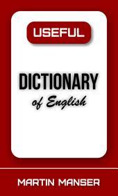 Useful Dictionary of English