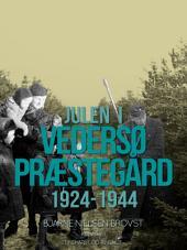 Julen i Vedersø Præstegård 1924-1944