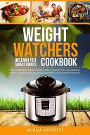Weight Watchers Instant Pot Smart Points Cookbook