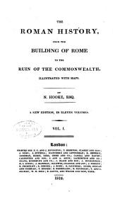 The Roman history: from the building of Rome to the ruin of the commonwealth