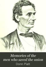 Memories of the Men who Saved the Union PDF