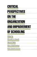 Critical Perspectives on the Organization and Improvement of Schooling PDF