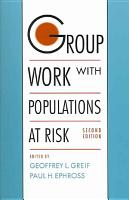 Group Work with Populations at Risk PDF