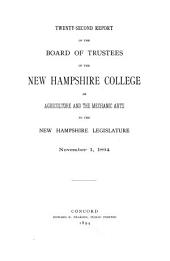 Report of the Board of Trustees of the New Hampshire College of Agriculture and the Mechanic Arts to the New Hampshire Legislature: Volume 22