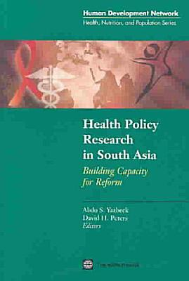 Health Policy Research in South Asia