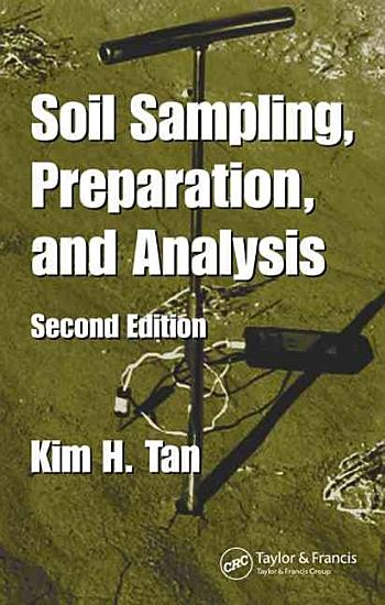 Soil Sampling  Preparation  and Analysis  Second Edition PDF
