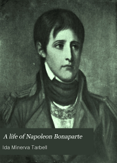 A Life of Napoleon Bonaparte: With a Sketch of Josephine, Empress of the French