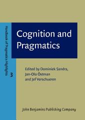 Cognition and Pragmatics