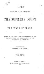 Cases Argued and Decided in the Supreme Court of the State of Texas: Volume 46