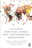 Download Cultural Heritage  Ethics and Contemporary Migrations Book
