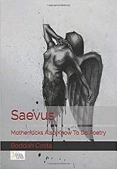 Saevus: Motherfucks Also Know To Do Poetry