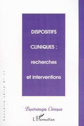 DISPOSITIFS CLINIQUES : recherches et interventions