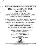 Specimen inaugurale juridicum de divisionibus bonorum a patre aut matre alliisve ascendentibus inter liberos factis, secundum jus romanum et hodiernum