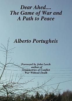 Dear Ahed     the Game of War and a Path to Peace PDF