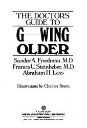 The Doctor s Guide to Growing Older PDF