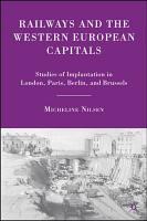Railways and the Western European Capitals PDF