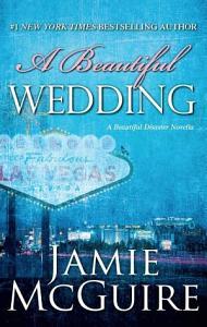 A Beautiful Wedding  A Novella Book