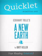 Quicklet On A New Earth By Eckhart Tolle