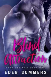 Blind Attraction: Reckless Beat #1