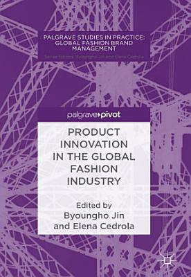 Product Innovation in the Global Fashion Industry