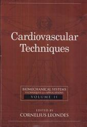Biomechanical Systems: Techniques and Applications, Volume II: Cardiovascular Techniques