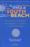 La dieta di South Beach  Il nuovo programma alimentare per perdere peso in poco tempo e restare giovani a lungo PDF