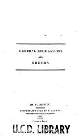 General regulations and orders for the army: Adjutant general's office, Horse-guards. 12th August, 1811