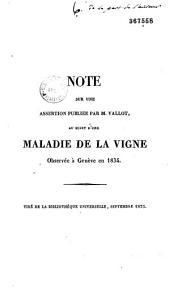 Note sur une assertion publiée par M. Vallot, au sujet d'une maladie de la vigne observée à Genève en 1834